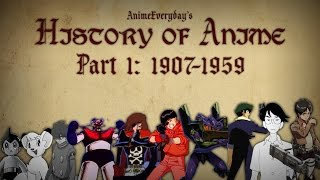 History Of Anime - Part 1 - The Beginning
