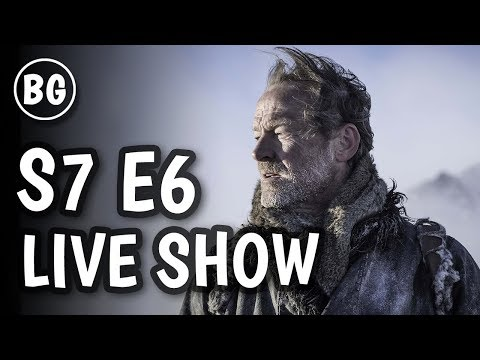 Game Of Thrones Season 7 Episode 6 Live Discussion