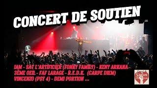 Concert de soutien: IAM, Sat FF, Keny Arkana, 3ème Oeil, Faf, Vincenzo (Psy 4), Demi Portion...