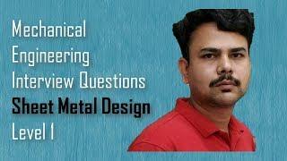 Sheet Metal Basics-Mechanical Engineering Interview Questions,dimu's tutorials
