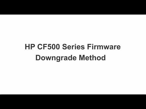 Chipjet Solution-HP CF500 Series Firmware Downgrade Method
