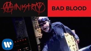 Watch Ministry Bad Blood video