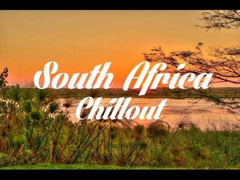 Beautiful SOUTH AFRICA Chillout & Lounge Mix 2014 Del Mar