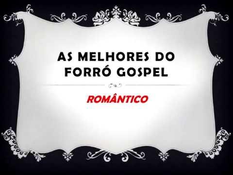 FORRÓ GOSPEL ROMÂNTICO