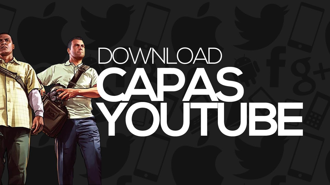 Download: Pack com capas p/ YouTube (GTA V / BF4) - YouTube