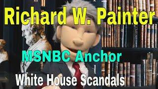 MSNBC Richard W. Painter Puppet Comedy: Anchor & Political Commentator