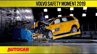 Volvo Safety Moment 2019 | Feature | Autocar India