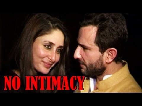 Kareena Kapoor does not want to get intimate with Saif Ali Khan...