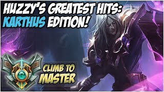 HUZZY'S GREATEST HITS: KARTHUS EDITION! - Climb to Master | League of Legends