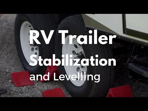 How to Level and Stabilize an RV Trailer