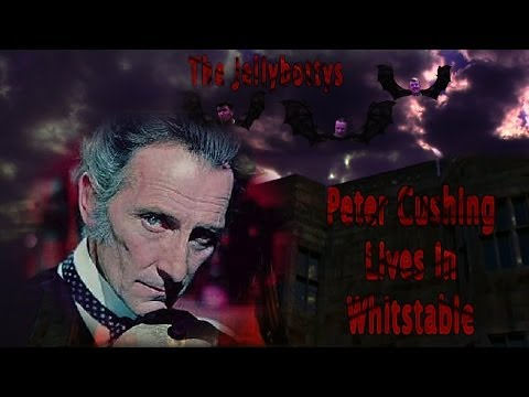 Peter Cushing Lives In Whitstable New Single Version - The Jellybottys Peter Cushing Song