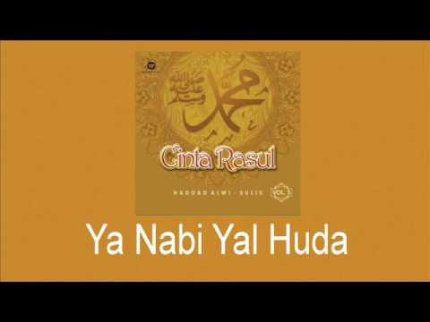 Haddad Alwi Feat Sulis   Ya Nabi Yal Huda