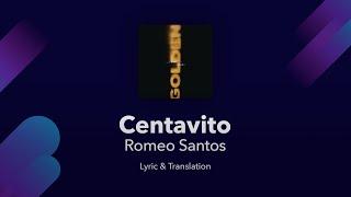 Romeo Santos Centavito English And Spanish Translations Subtitles