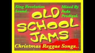 King Revelation Sound,Christmas Reggae Mixtape..