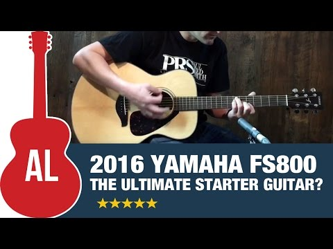 Yamaha FS800 - The Ultimate Starter Guitar!