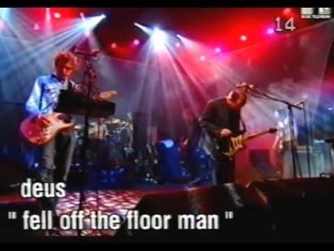 Deus - Put The Freaks up Front