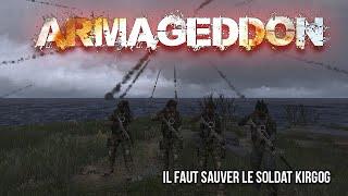 [Replay] ArmAggedon - Il faut sauver le soldat Kirgog ! (ArmA3)