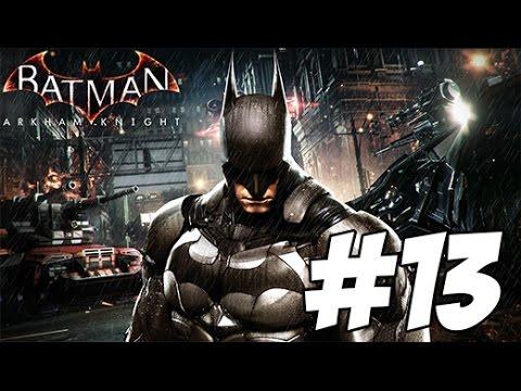 [FR] #13 Let's play Batman Arkham Knight - Territoire Ennemi thumbnail
