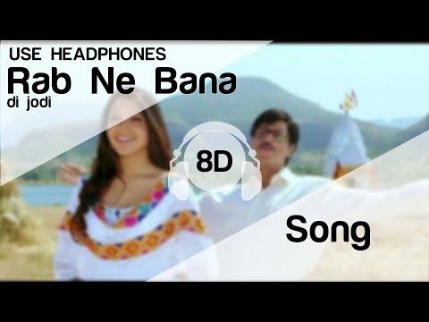 Tujh Mein Rab Dikhta Hai 8D Audio Song - Rab Ne Bana Di Jodi (Shah Rukh Khan | Anushka Sharma)