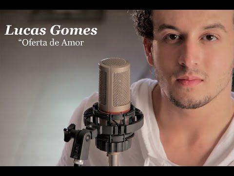 Lucas Gomes - Oferta de Amor (FULLHD)