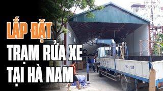 Lắp đặt trạm rửa xe chuyên nghiệp tại Hà Nam