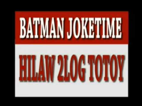 Batman Joketime New 2013  Hilaw 2log Totoy.wmv video