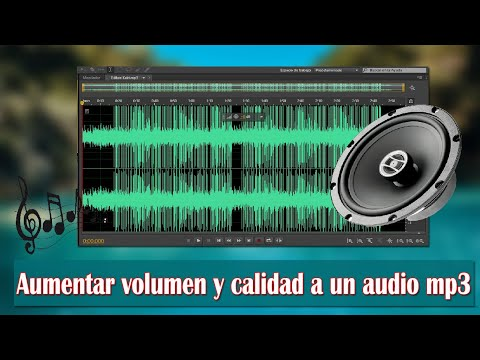COMO AUMENTAR EL VOLUMEN Y CALIDAD DE UN AUDIO MP3