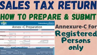 How To Prepare Annex-C In FBR Online | Sales Tax Return 2018 | For Registered Person