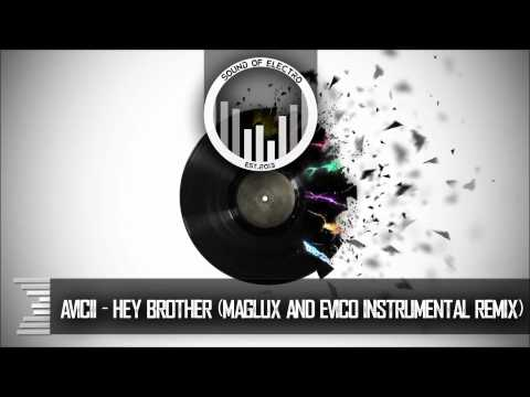 Avicii - Hey Brother (Maglux & Evico Instrumental Remix) [Free Download]