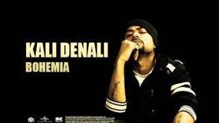 BOHEMIA - Kali Denali (Official Audio) Classic Viral Hit!