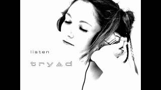 Watch Tryad Alone video
