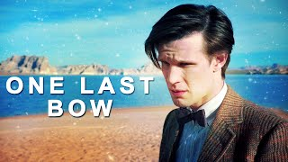 Eleventh Doctor | One Last Bow