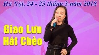 Giao Lưu Hát Chèo 2018 Cùng NSƯT Thu Huyền, NS Thanh Lam, Soạn giả Trương Công Đỉnh