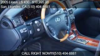 2005 Lexus LS 430 Base 4dr Sedan for sale in San Leandro, CA