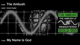 The Ambush - My Name Is God