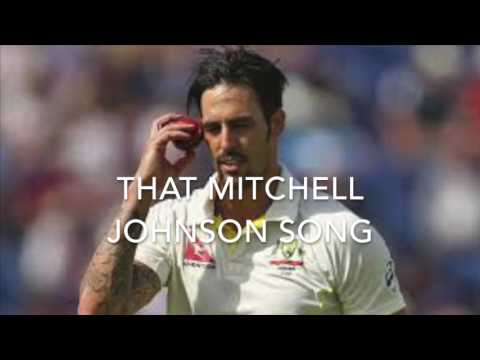 mitchell johnson song - England cricket song