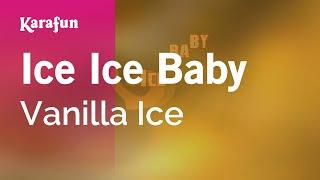 Karaoke Ice Ice Baby Vanilla Ice