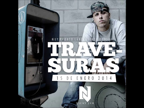 Travesuras - NICKY JAM (OFFICIAL MUSIC VIDEO) ►Reggaeton 2014◄