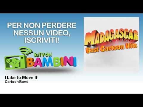 Cartoon Band - I Like to Move It - LaTvDeiBambini