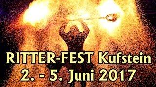 RITTER-FEST Kufstein - Pfingsten 2017 [Offizieller Trailer]