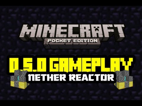 0.5.0 Gameplay Analysis   Nether Reactor   Minecraft Pocket Edition