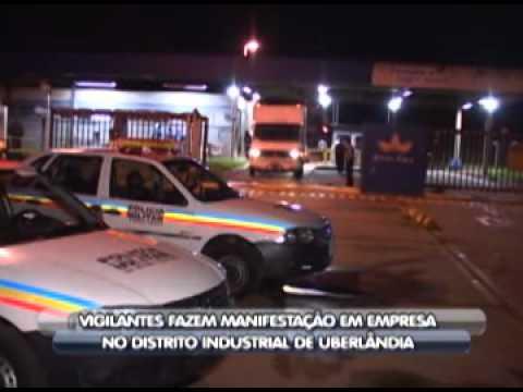 Vigilantes reivindicam melhores condições de trabalho em empresa de Uberlândia