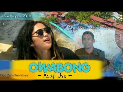 #OWABONG - Asap Uye ( Official Music Video ) #REGGAE INDONESIA