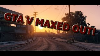 Grand Theft Auto V | MAXED OUT | GTX 275 | TEST!!!