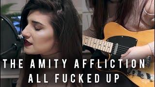 The Amity Affliction - All Fucked Up | Christina Rotondo Cover
