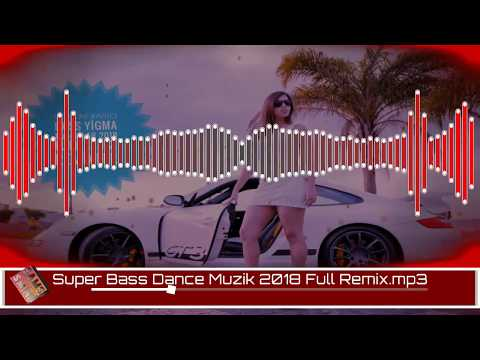 En Yeni Xarici Bass Yigma Mahnilar 2018 Full Dance Remix Yigmalar