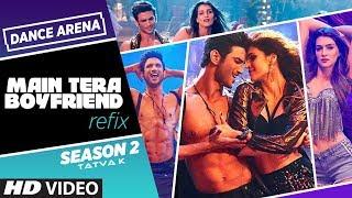 Refix: Main Tera Boyfriend | VALENTINE SPECIAL | Dance Arena Season 2 | Tatva K | Episode 5
