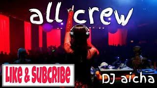 Party all crew semadura by dj aicha 68