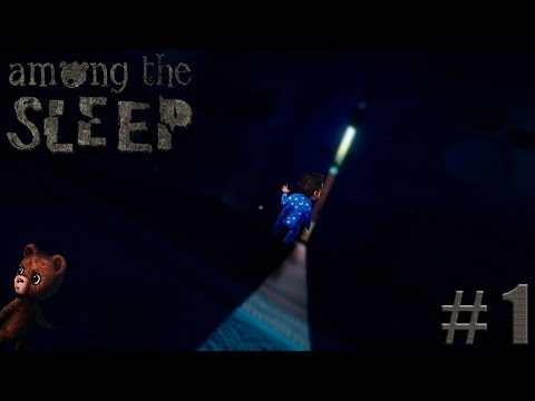 AMONG THE SLEEP - TERROR JUVENIL! - Parte 1
