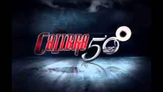 Calibre 50 Video - LOS MEJORES CORRIDOS DE CALIBRE 50 2011-2012